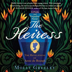 The Heiress: The Revelations of Anne de Bourgh