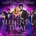 Elemental Trial: The Faerie Race Series, Book 2