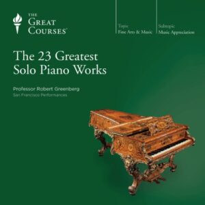 The 23 Greatest Solo Piano Works