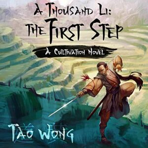 A Thousand Li: The First Step: A Thousand Li, Book 1