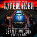 Lifemaker: The Great Iron War, Book 2