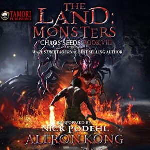 The Land: Monsters: Chaos Seeds, Book 8