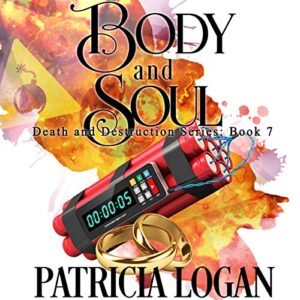 Body and Soul: Death and Destruction, Book 7