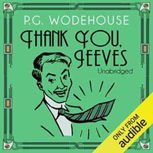 Thank You, Jeeves: Jeeves, Book 5