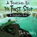 A Thousand Li: The First Stop: Thousand Li, Book 2