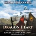 Land of the Enemy: Dragon Heart, Book 8