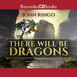 There Will Be Dragons: Council Wars, Book 1