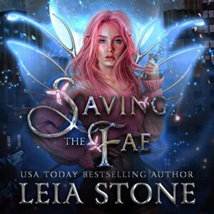 Saving the Fae: Daughter of Light, Book 3