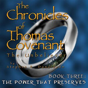 The Power That Preserves: The Chronicles of Thomas Covenant the Unbeliever, Book 3