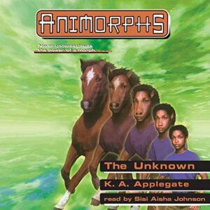 The Unknown: Animorphs, Book 14