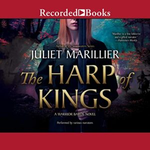 The Harp of Kings: Warrior Bards, Book 1