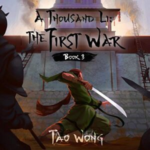 A Thousand Li: The First War: Thousand Li, Book 3