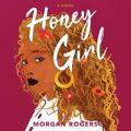 Honey Girl: A Novel
