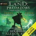 The Land: Predators: Chaos Seeds, Book 7