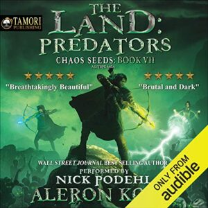 The Land: Predators: Chaos Seeds, Book 7