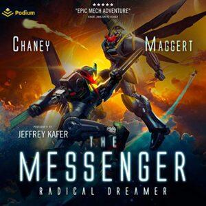 Radical Dreamer: The Messenger, Book 9