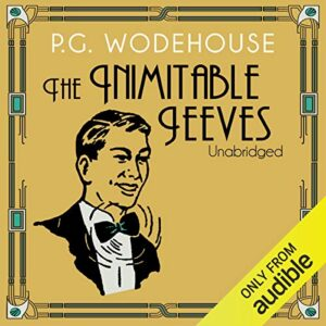 The Inimitable Jeeves: Jeeves, Book 2