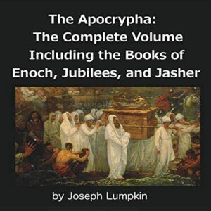 The Apocrypha: The Complete Volume