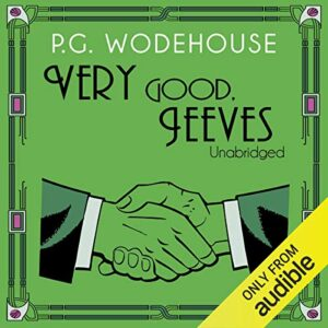Very Good, Jeeves: Jeeves, Book 4