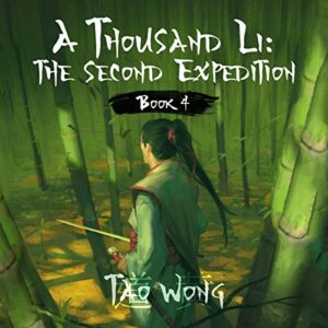 A Thousand Li: The Second Expedition: A Thousand Li, Book 4