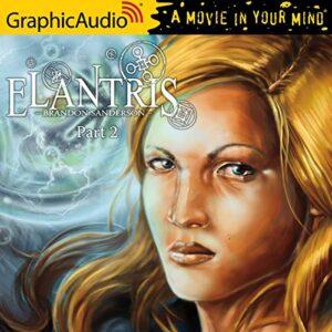 Elantris [Dramatized Adaptation]: Elantris, Book 2