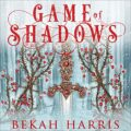 Game of Shadows: Iron Crown Faerie Tales, Book 3
