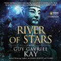 River of Stars: Under Heaven, Book 2