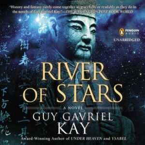 River of Stars: Under Heaven, Book 2