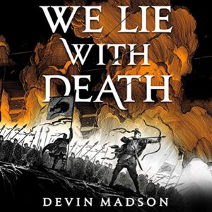 We Lie with Death: The Reborn Empire, Book 2