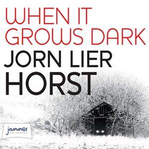 When It Grows Dark: William Wisting, Book 6