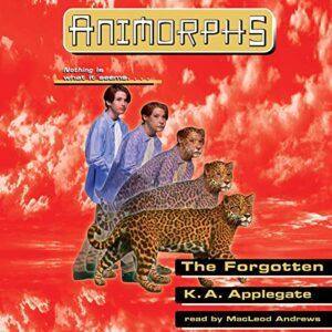 The Forgotten: Animorphs, Book 11
