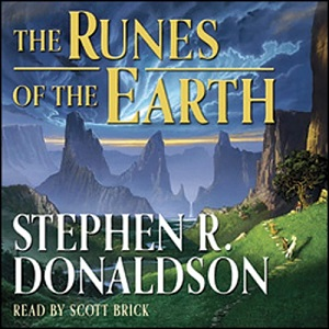The Runes of the Earth: Last Chronicles of Thomas Covenant, Book 1