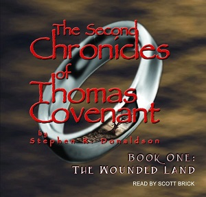 The Wounded Land: The Second Chronicles of Thomas Covenant, Book 1