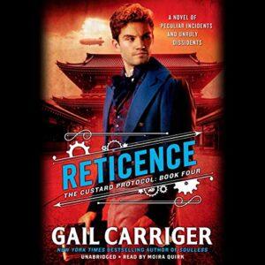 Reticence: The Custard Protocol, Book 4