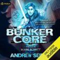 Bunker Core: Core Control, Book 1