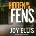 Hidden on the Fens: DI Nikki Galena Series, Book 11