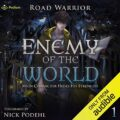 Enemy of the World: Main Character Hides His Strength, Book 1