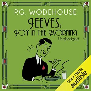 Joy in the Morning: Jeeves, Book 8