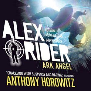 Ark Angel: Alex Rider, Book 6