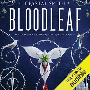 Bloodleaf: Bloodleaf, Book 1