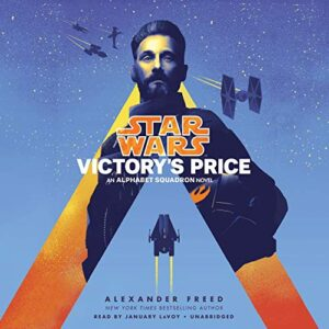 Victorys Price (Star Wars): An Alphabet Squadron Novel