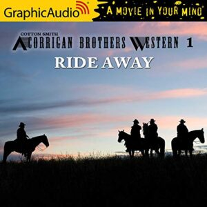 Ride Away: A Corrigan Brothers Western, Book 1