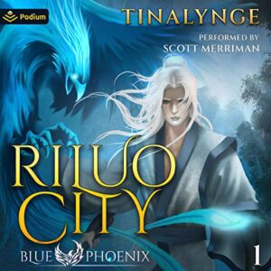 Riluo City: Blue Phoenix, Book 1