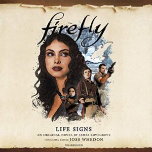 Firefly: Life Signs: The Firefly Series, Book 5