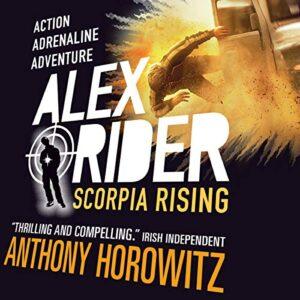 Scorpia Rising: Alex Rider, Book 9