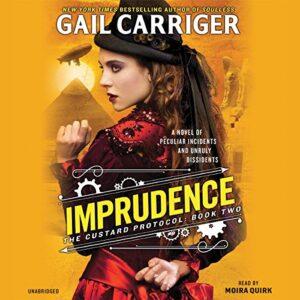 Imprudence: The Custard Protocol, Book 2