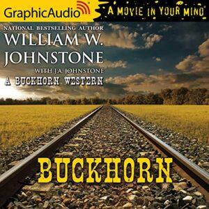 Buckhorn: A Buckhorn Western, Book 1