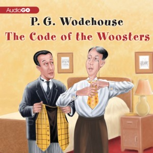 The Code of the Woosters: Jeeves, Book 7