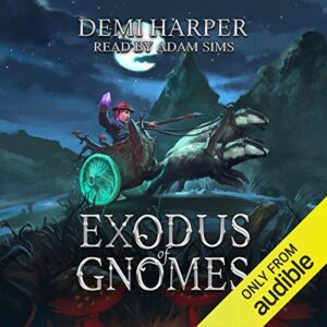 Exodus of Gnomes: God of Gnomes, Book 2