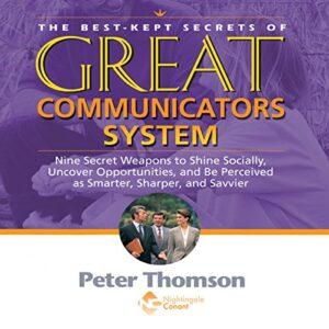 The Best Kept Secrets of Great Communicators System